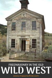 Freemasonry in the old wild west