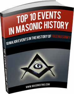 10 Major Events In Masonic History