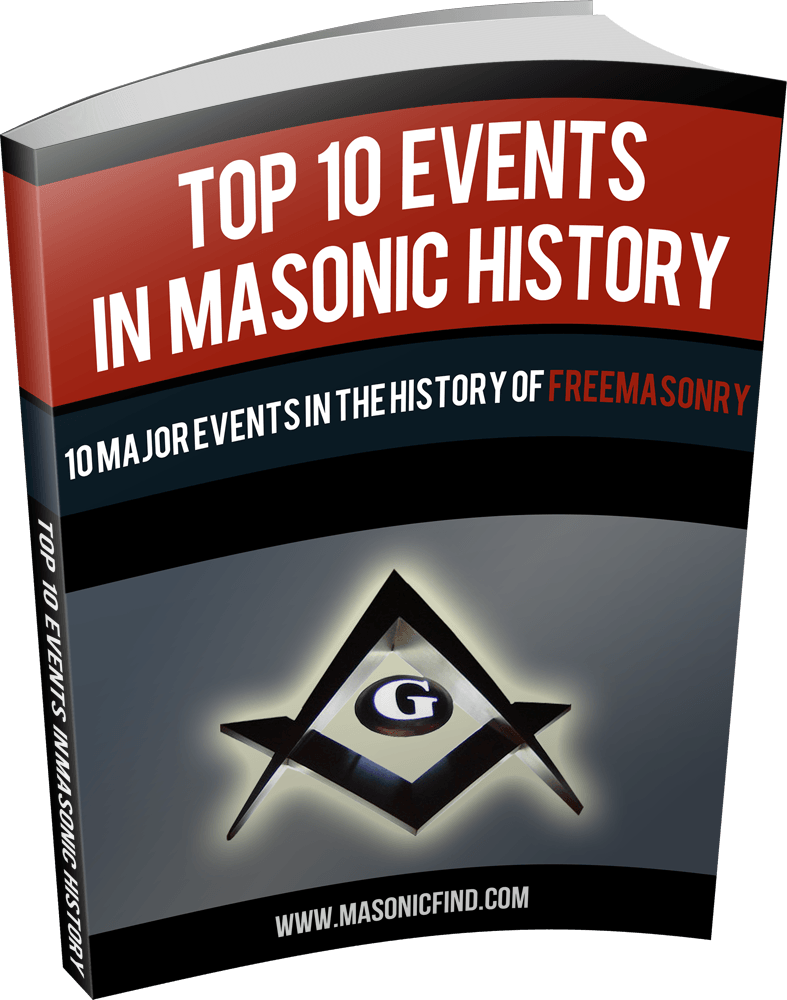 the 10 major events in masonic history