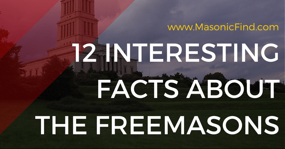 12 Interesting Facts About The Freemasons