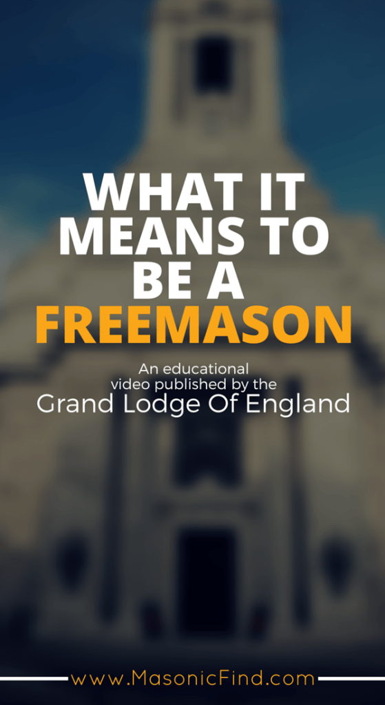 What It Means To Be A Freemason by UGLE [VIDEO]