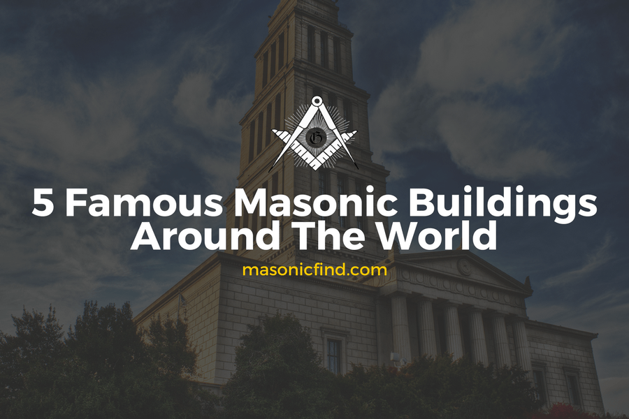 Famous Masonic Buildings