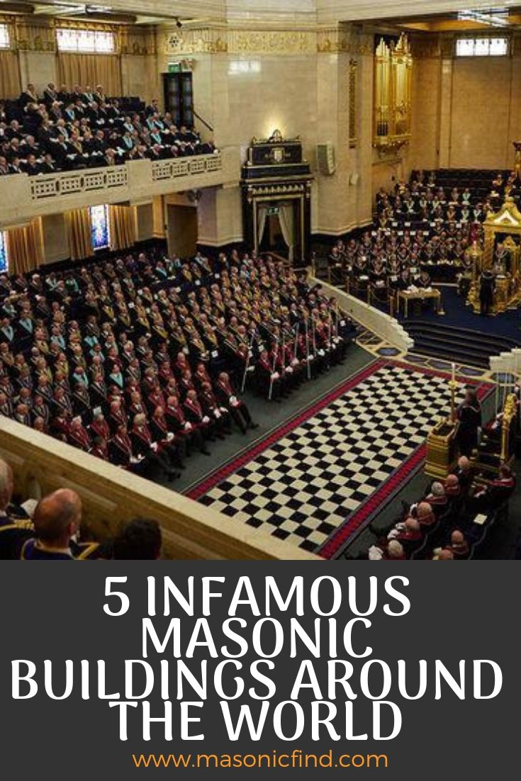 5 Infamous Masonic Buildings Around The World