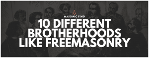 10 different brotherhoods like freemasonry