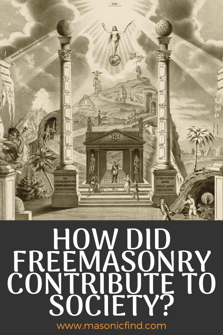 How Did Freemasonry Contribute To Society