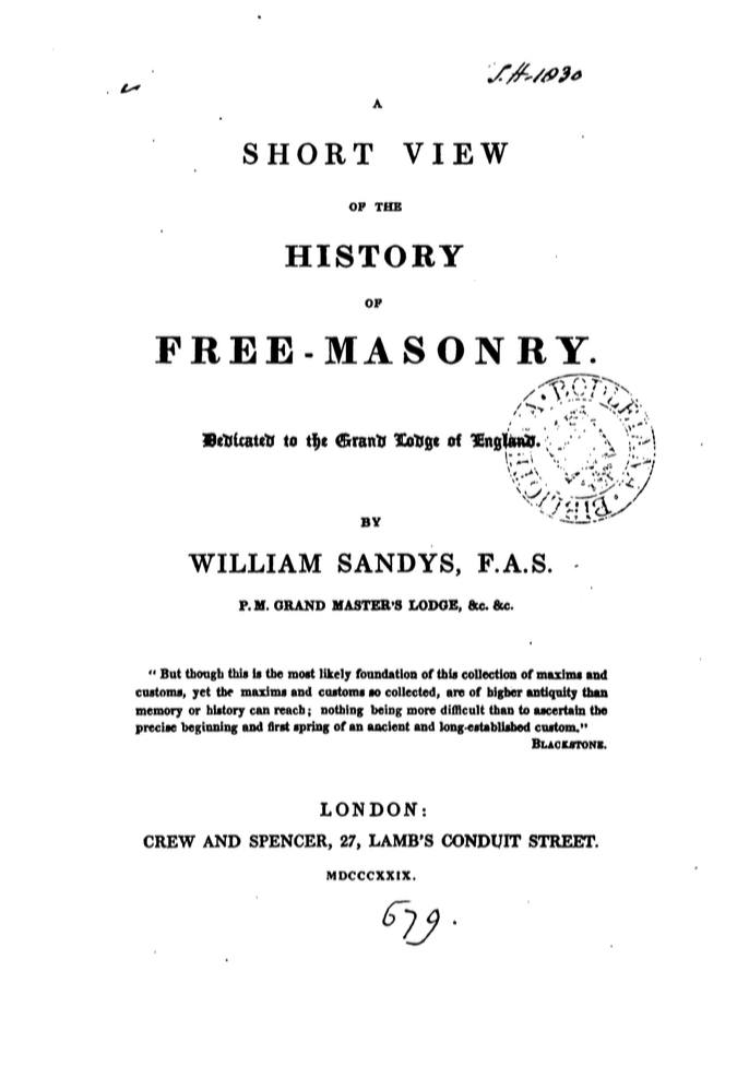 A Short View of The History of Freemasonry - W Sandys - DATE UNKOWN.pdf (page 1 of 57) 2019-01-26 07-13-23