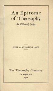 An Epitome of Theosophy - W Q Judge - 1922.pdf (page 1 of 33) 2019-01-26 07-15-14