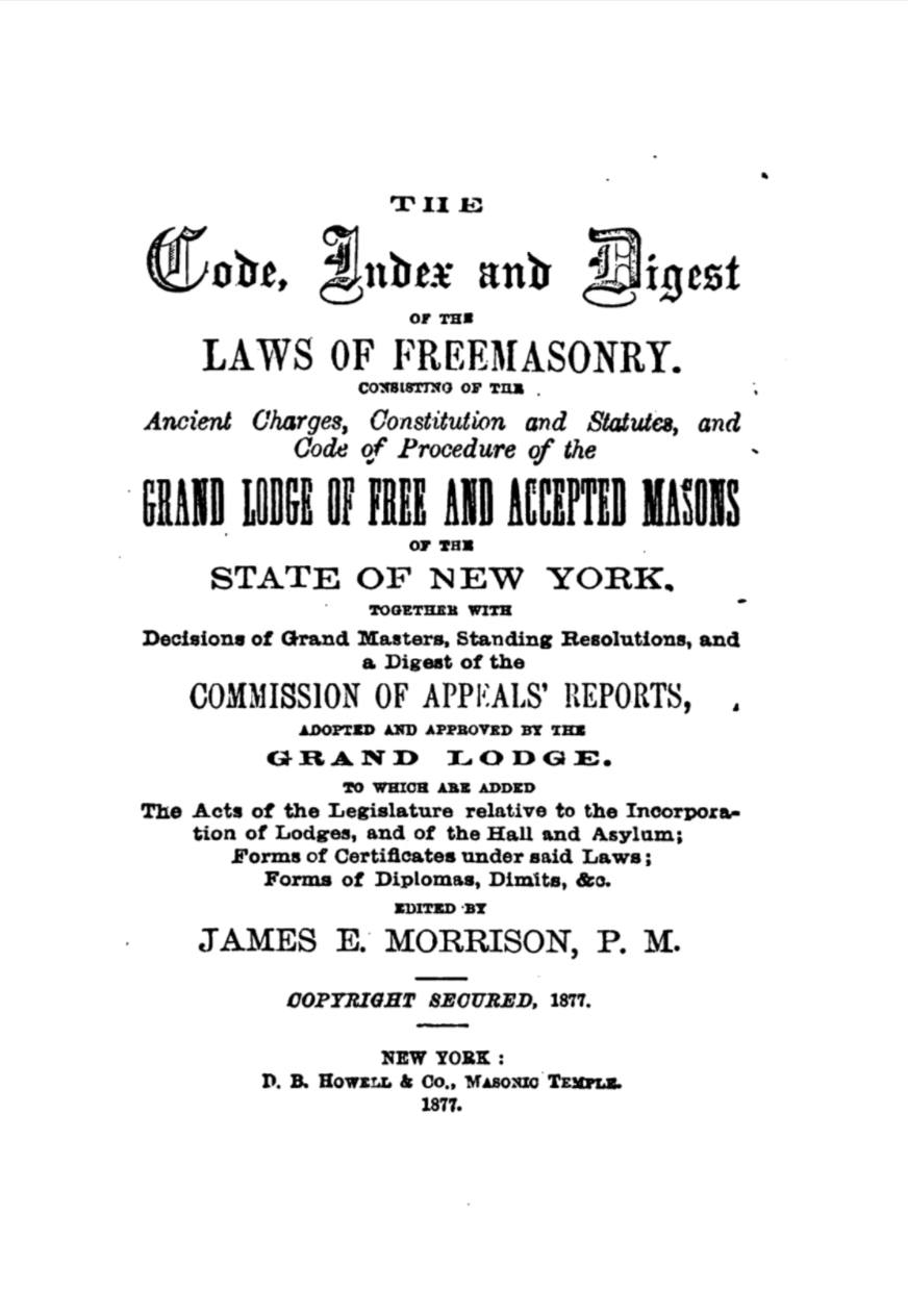 Code index and Digest of The Laws of Freemasonry - J Morrison - 1877.pdf (page 1 of 219) 2019-01-26 07-20-07