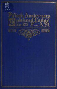 Fiftieth Anniversary - Oakland Lodge - 1918.pdf (page 1 of 44) 2019-01-26 07-23-01