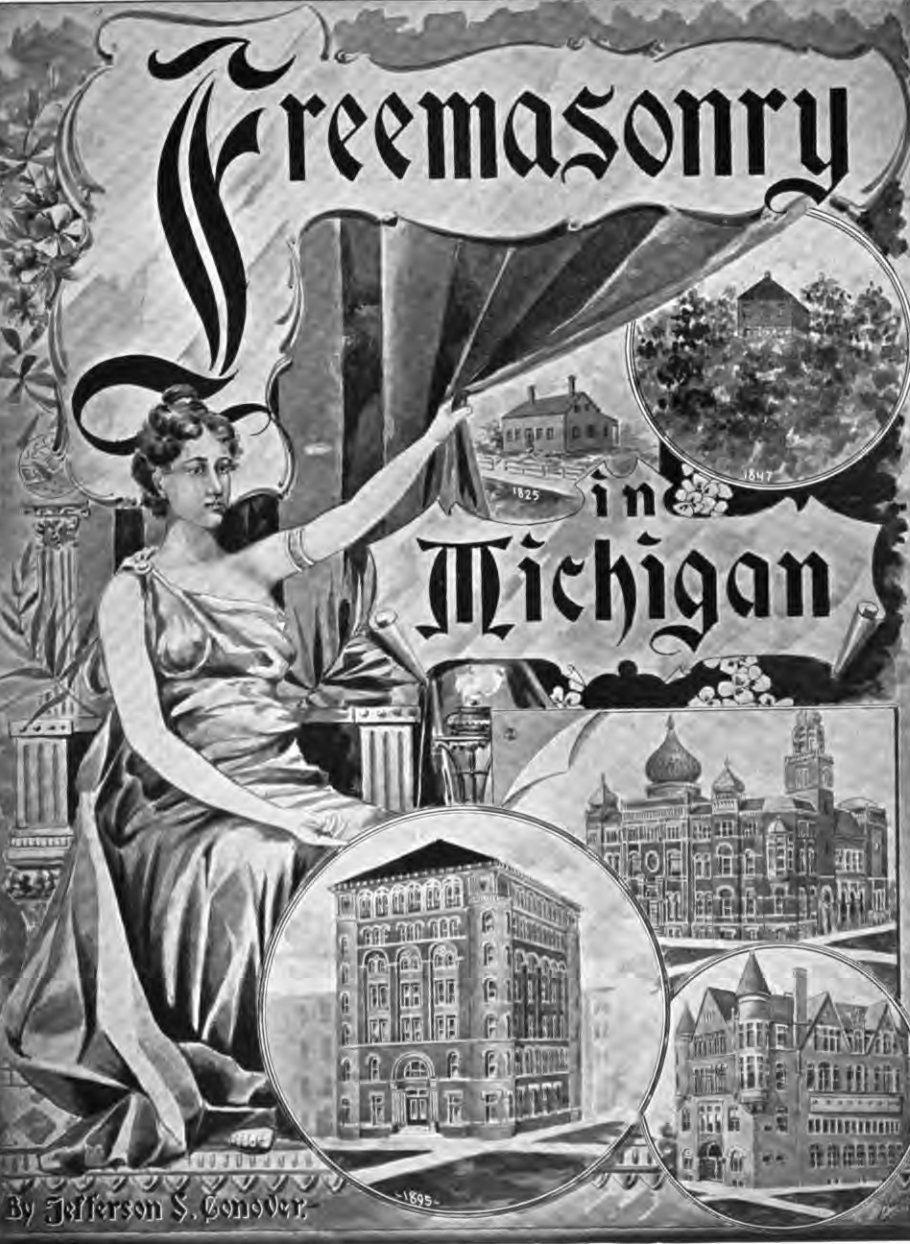 Freemasonry in Michigan Vol Ii - Conover - 1897.pdf (page 1 of 759) 2019-01-26 07-23-44