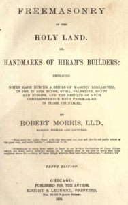 Freemasonry in The Holy Land - R Morris - 1876.pdf (page 1 of 612) 2019-01-26 07-24-22
