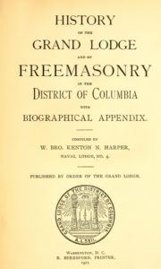 History of Freemasonry - District of Columbia - K Harper - 1911.pdf (page 4 of 643) 2019-01-26 07-25-52