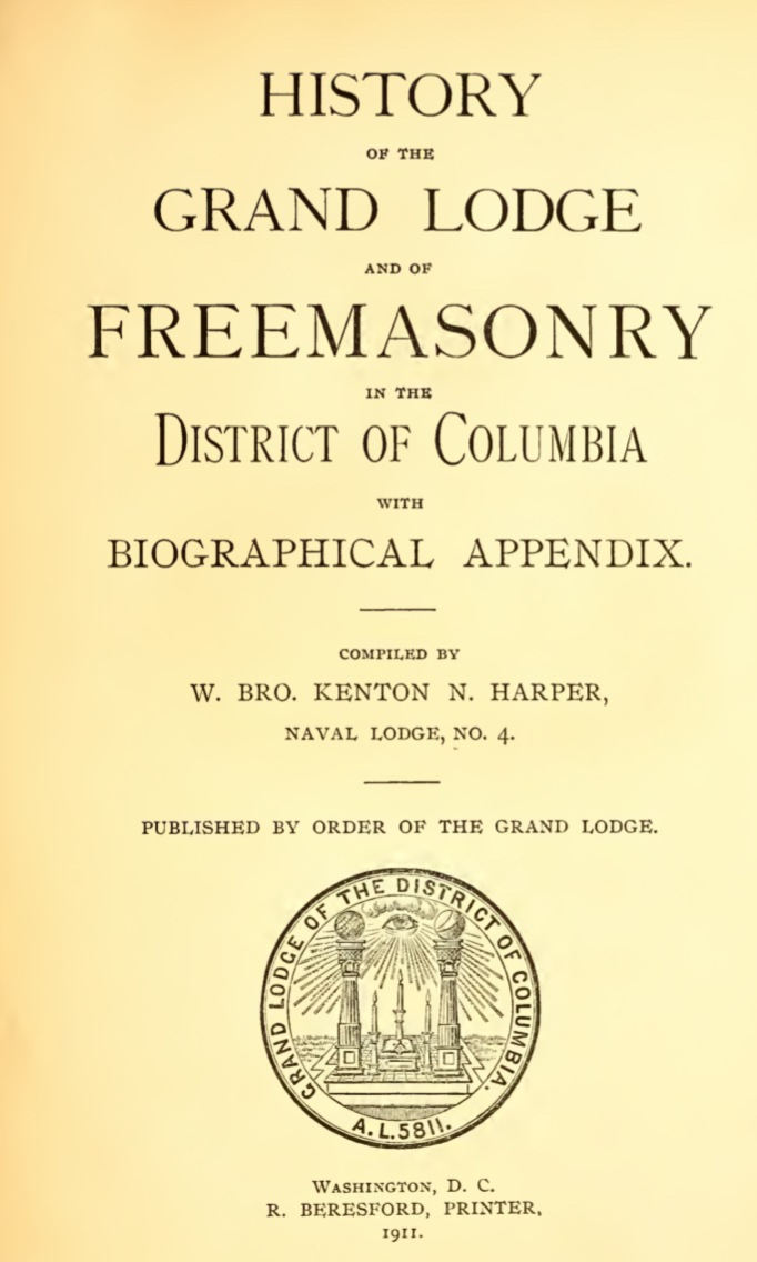 History of Freemasonry - District of Columbia - K Harper - 1911.pdf (page 4 of 643) 2019-01-26 07-25-52