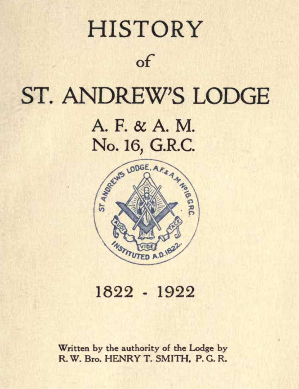History of St andrews Lodge - H Smith - 1822-1922.pdf (page 1 of 247) 2019-01-26 07-28-53