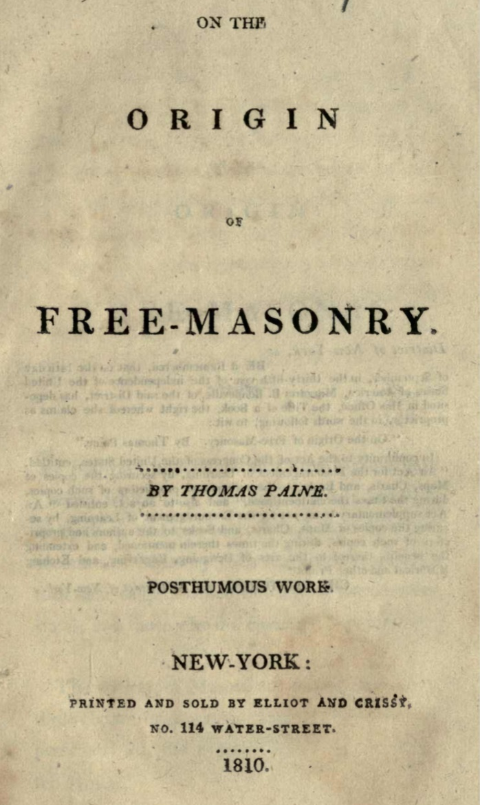 On The Origin of Freemasonry 1910 - Paine - 1810.pdf (page 1 of 38) 2019-01-26 07-29-56
