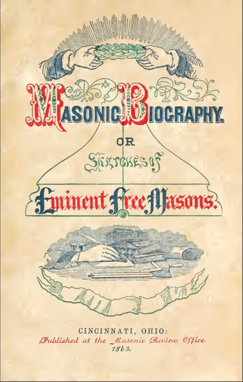 Sketches of Eminent Freemasons - C Moore - 1863.pdf (page 2 of 425) 2019-01-26 07-30-23