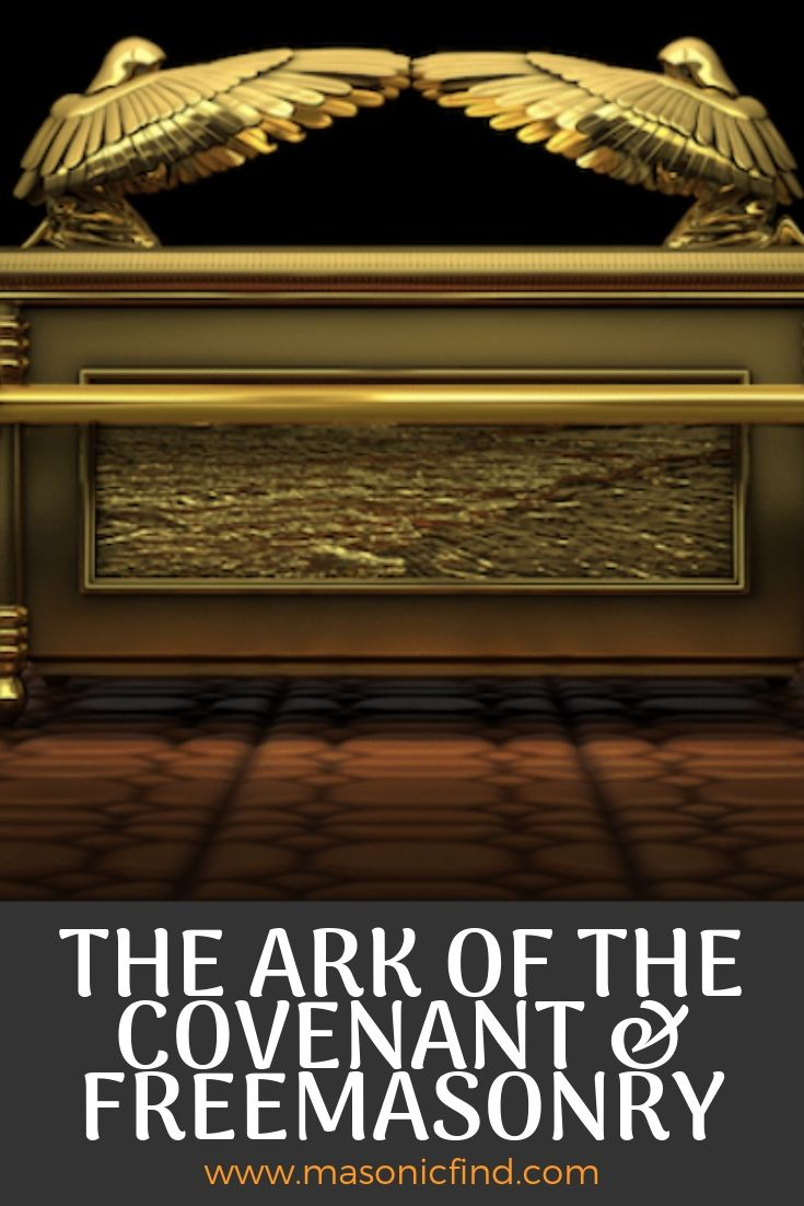 The ark of the covenant and freemasonry