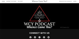 Whence Came You Podcast