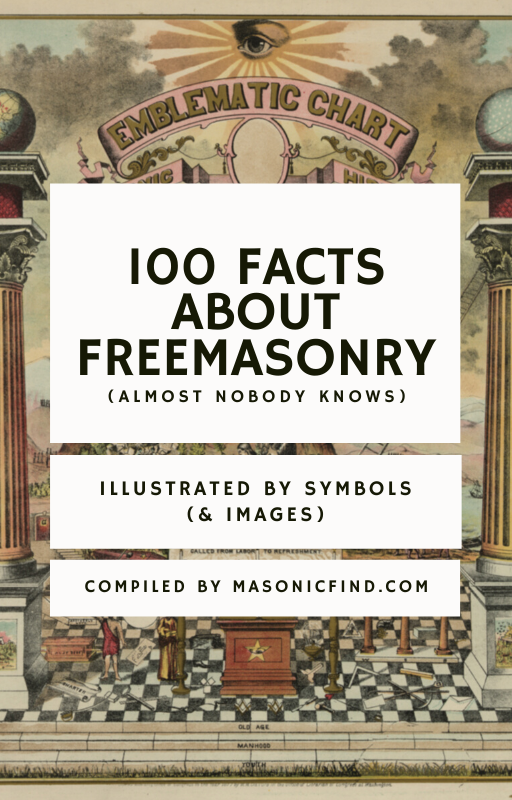 100 amazing facts about freemasonry almost nobody knows